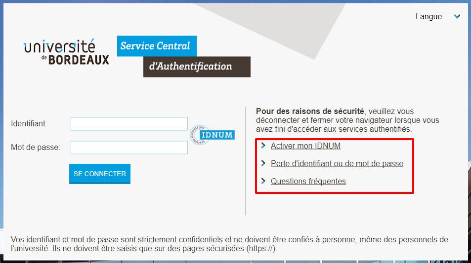 La page d'authentification de l'université contient trois liens permettant de : activer son IdNum, récupérer son identifiant oublié ou réinitialiser son mot de passe et d'accéder à une foire aux questions